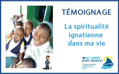 Que m'apporte la spiritualité ignatienne ? Témoignage de soeur Michelle Gnamien