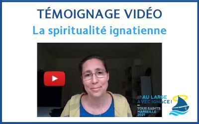 En vidéo : la spiritualité ignatienne dans ma vie