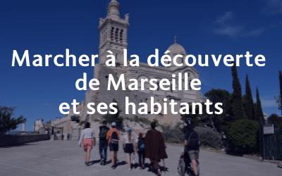 Déambulations dans Marseille : à la découverte de l'autre
